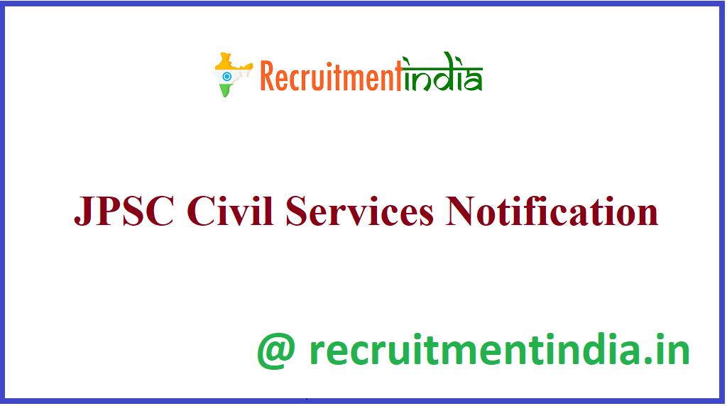 JPSC Civil Services Notification