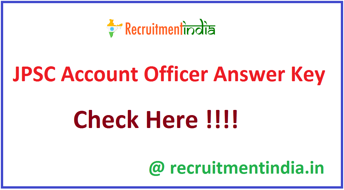 JPSC Account Officer Answer Key