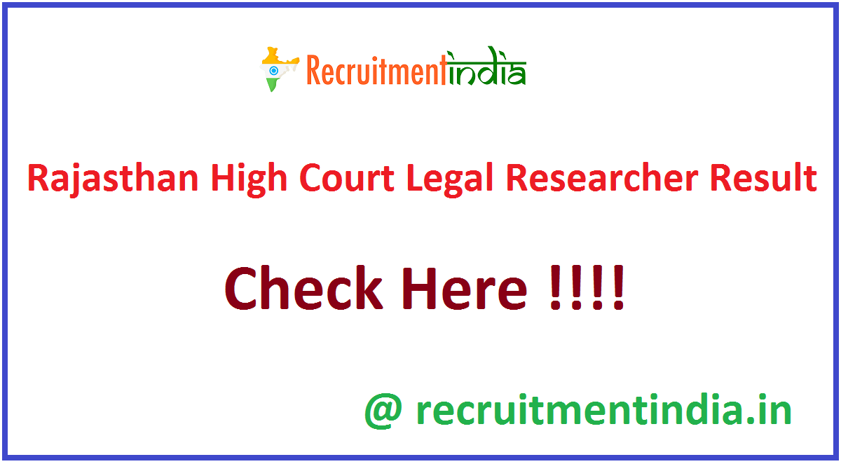 Rajasthan High Court Legal Researcher Result