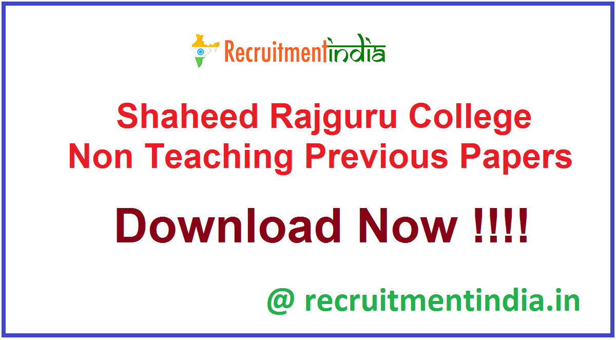 Shaheed Rajguru College Non Teaching Previous Papers