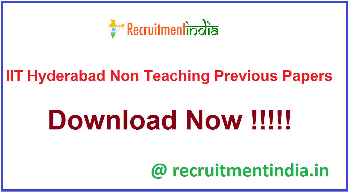 IIT Hyderabad Non Teaching Previous Papers