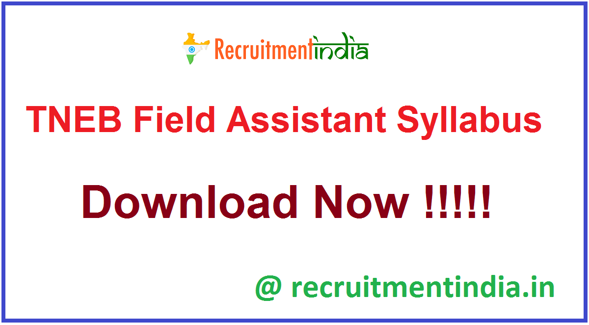 TNEB Field Assistant Syllabus