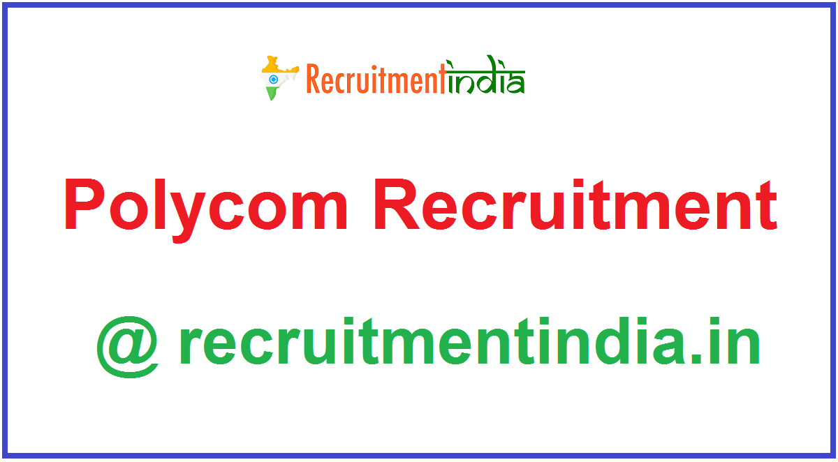 Polycom Recruitment
