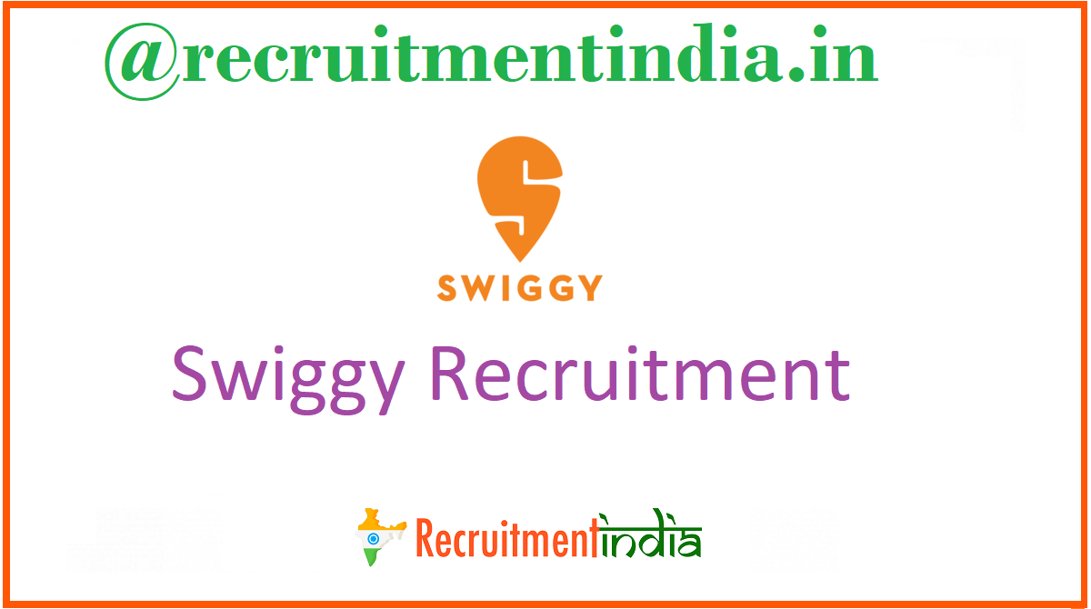 Swiggy Recruitment