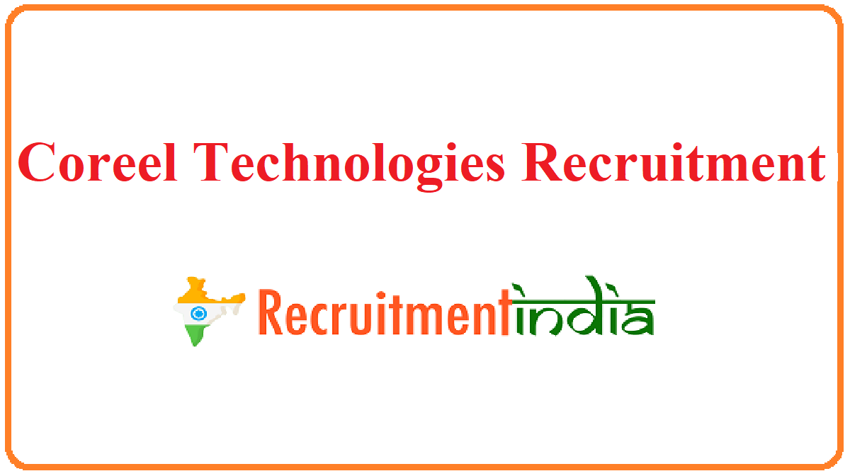 Coreel Technologies Recruitment