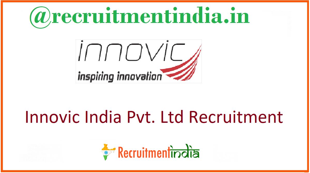 Innovic India Pvt. Ltd Recruitment