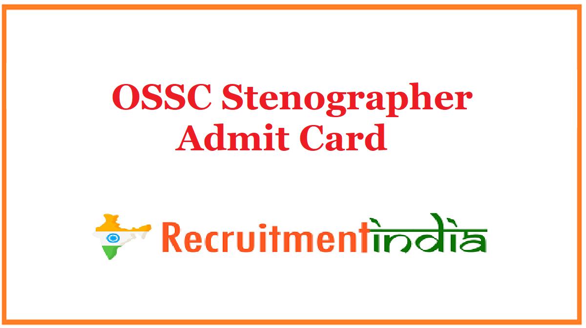 OSSC Stenographer Admit Card