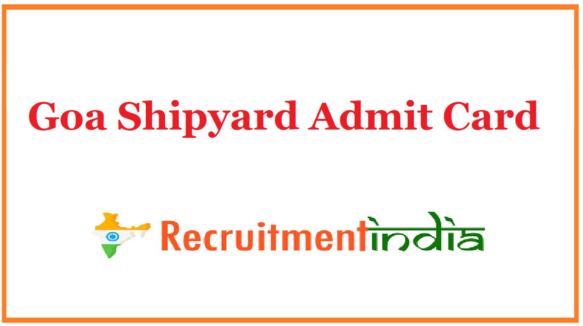 Goa Shipyard Admit Card