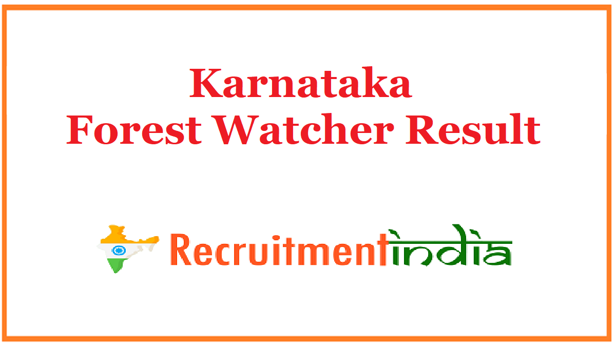 Karnataka Forest Watcher Result