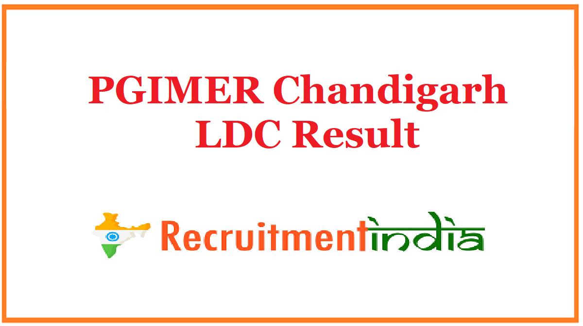 PGIMER Chandigarh LDC Result
