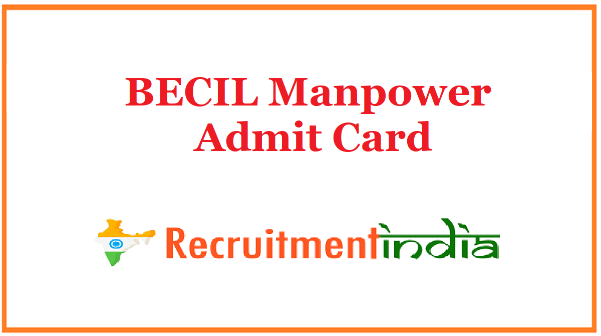 BECIL Manpower Admit Card