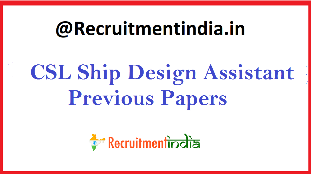 CSL Ship Design Assistant Previous Papers