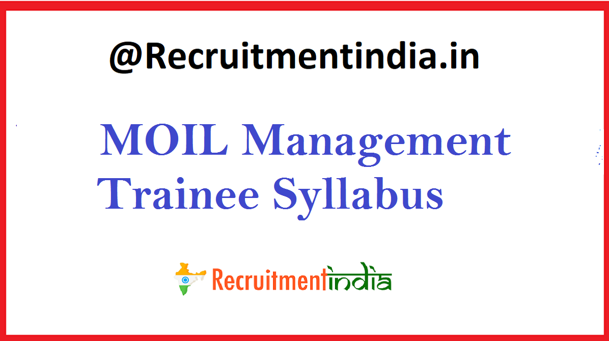 MOIL Management Trainee Syllabus