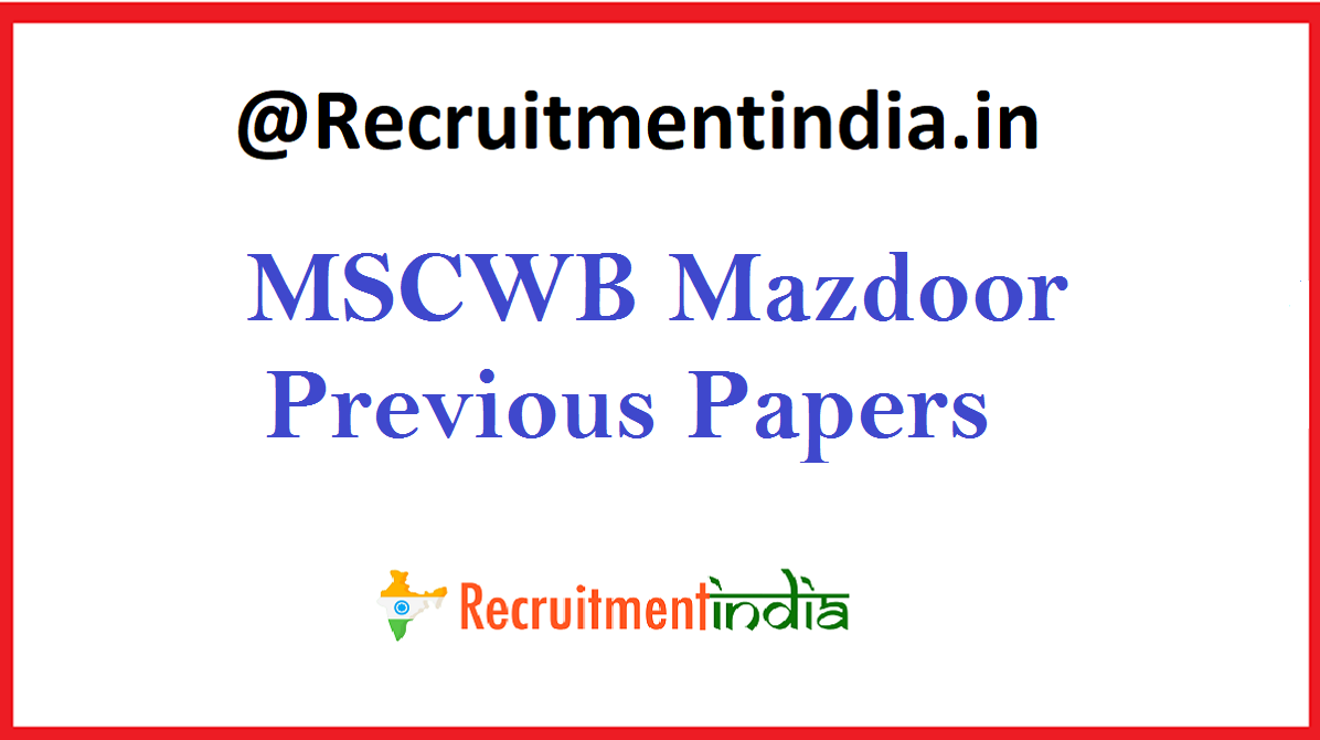 MSCWB Mazdoor Previous Papers