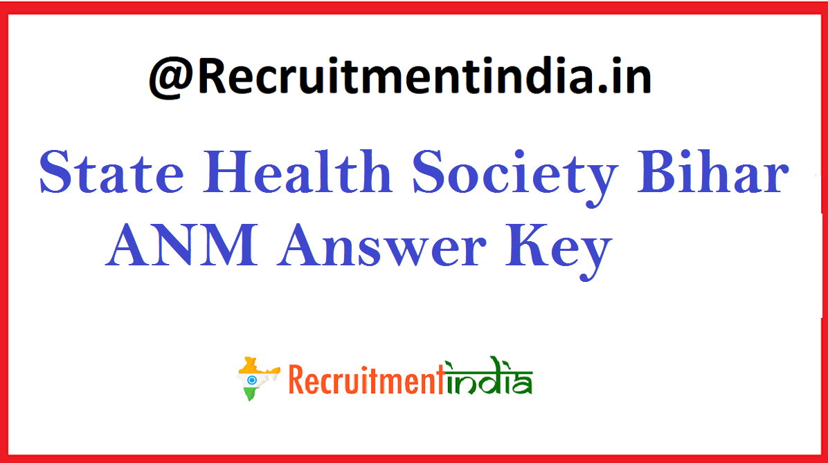 State Health Society Bihar ANM Answer Key