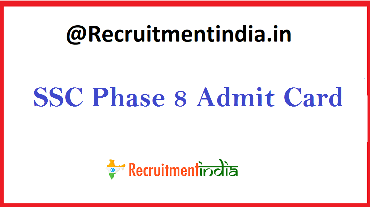 SSC Phase 8 Admit Card