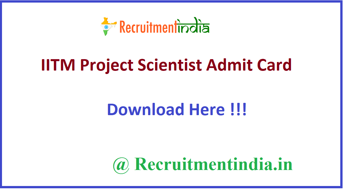 IITM Project Scientist Admit Card