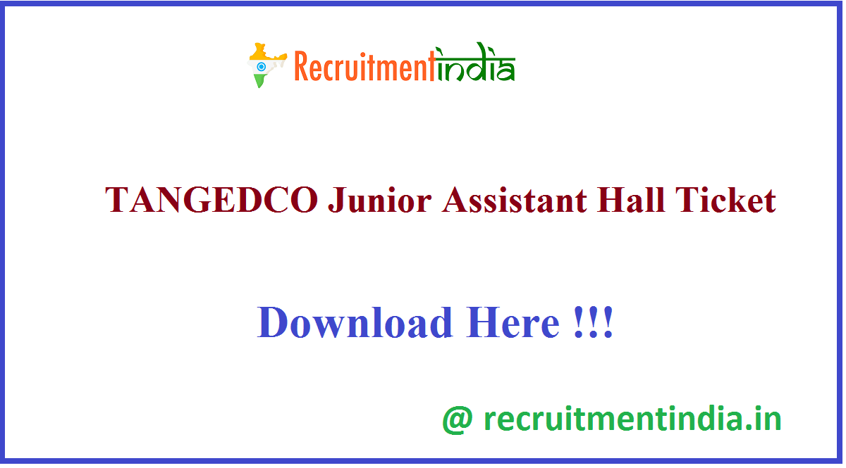 TANGEDCO Junior Assistant Hall Ticket