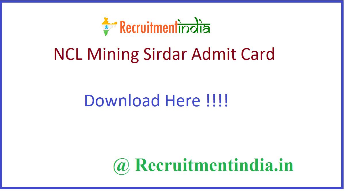 NCL Mining Sirdar Admit Card