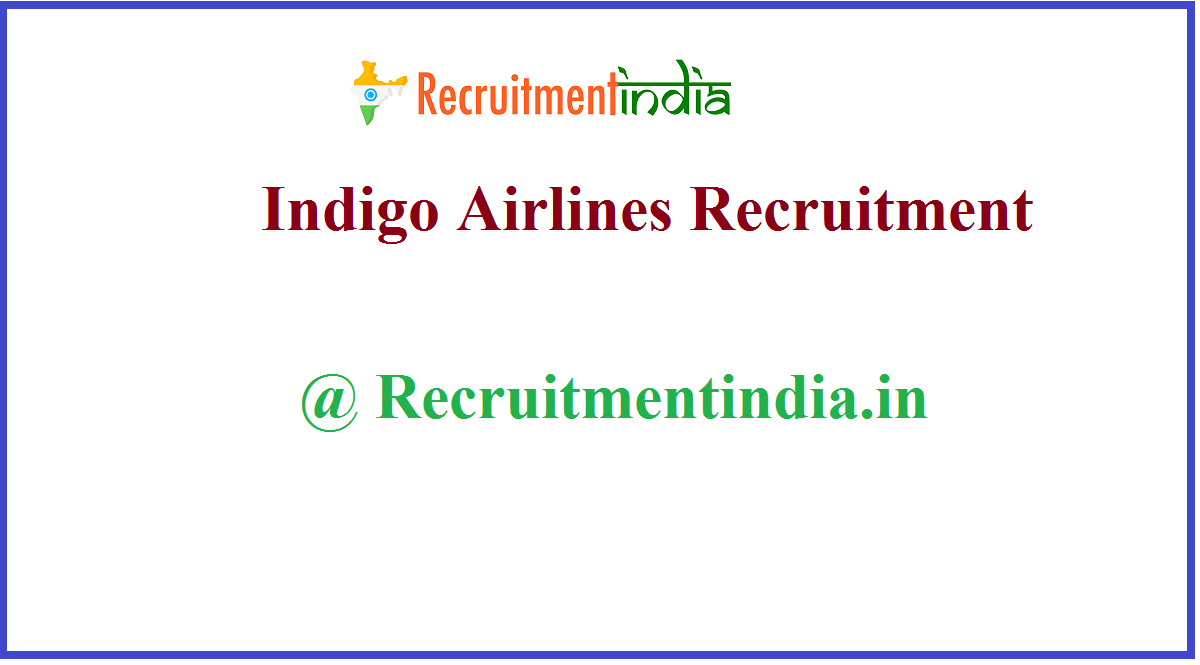 Indigo Airlines Recruitment