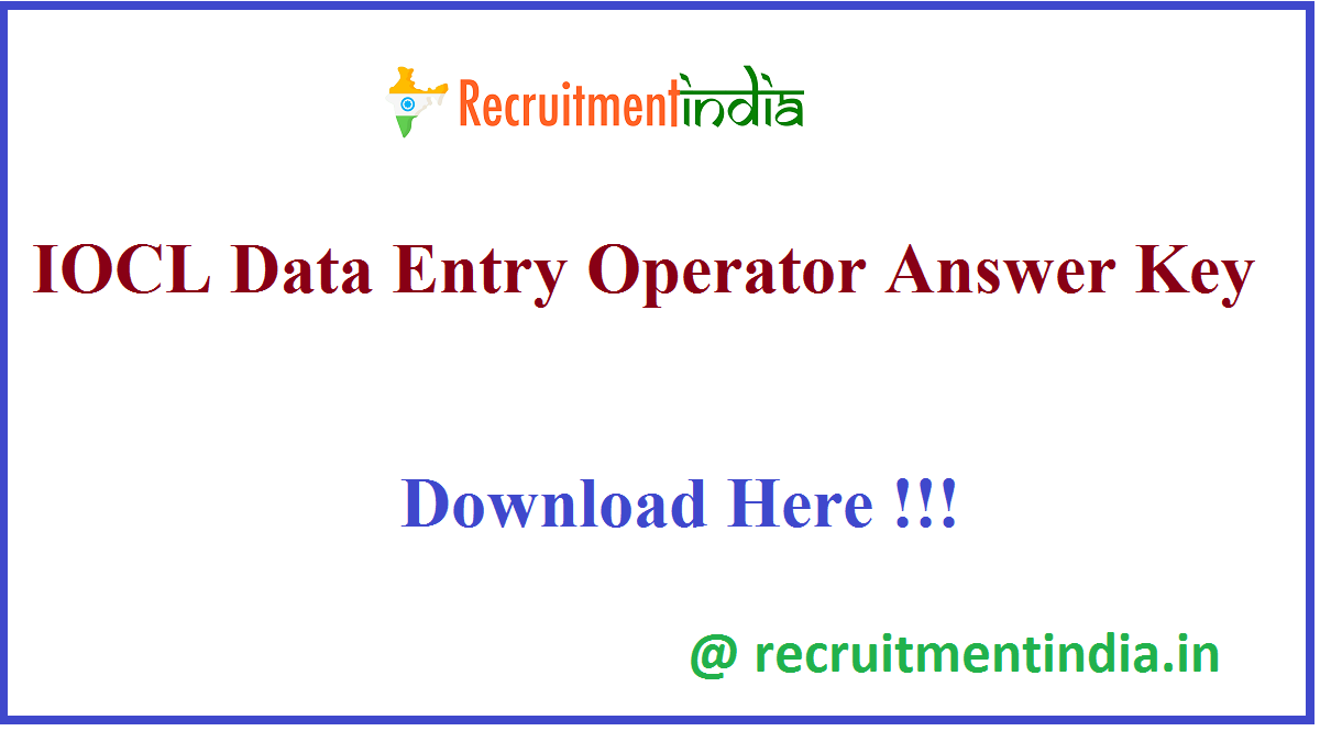 IOCL Data Entry Operator Answer Key