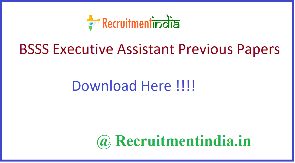 BSSS Executive Assistant Previous Papers