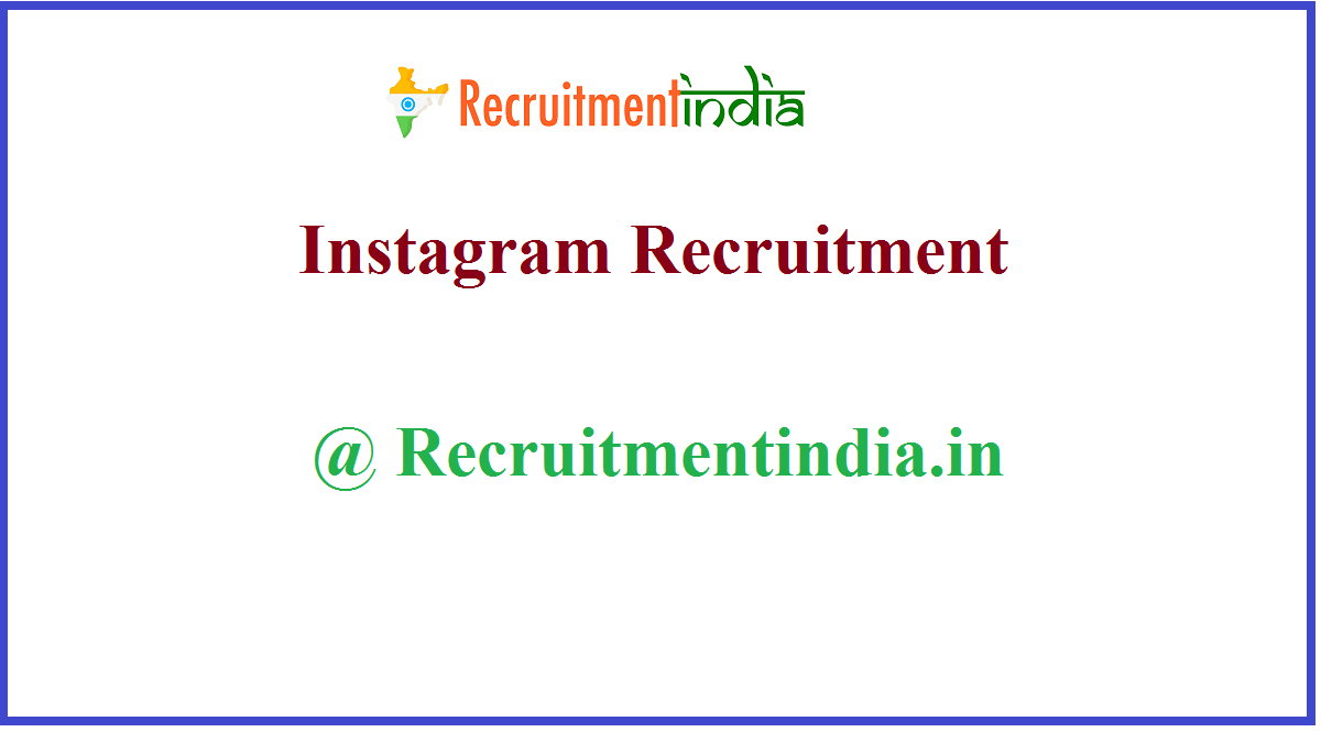 Instagram Recruitment