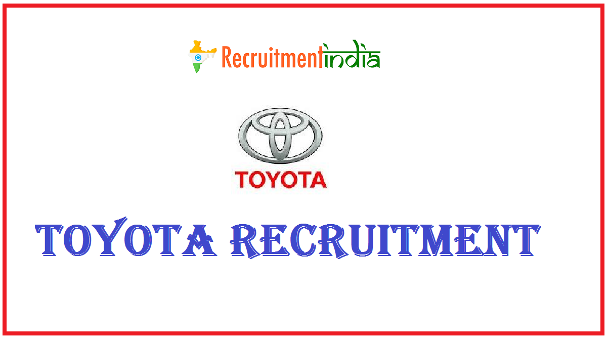 Toyota Recruitment