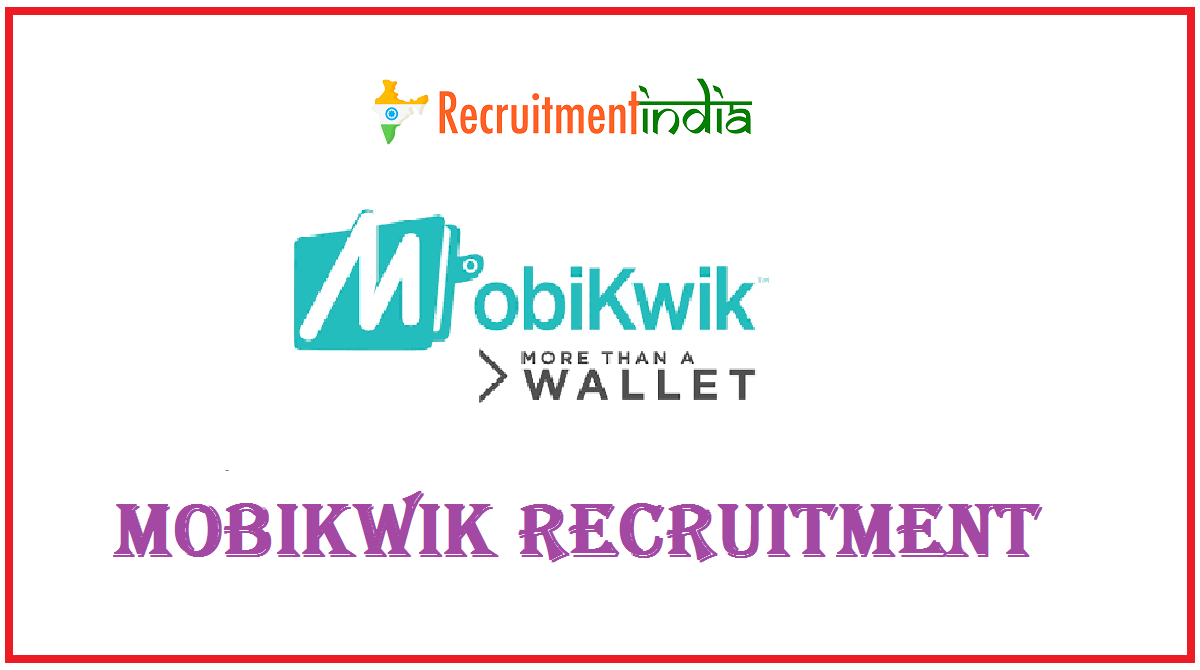 Mobikwik Recruitment
