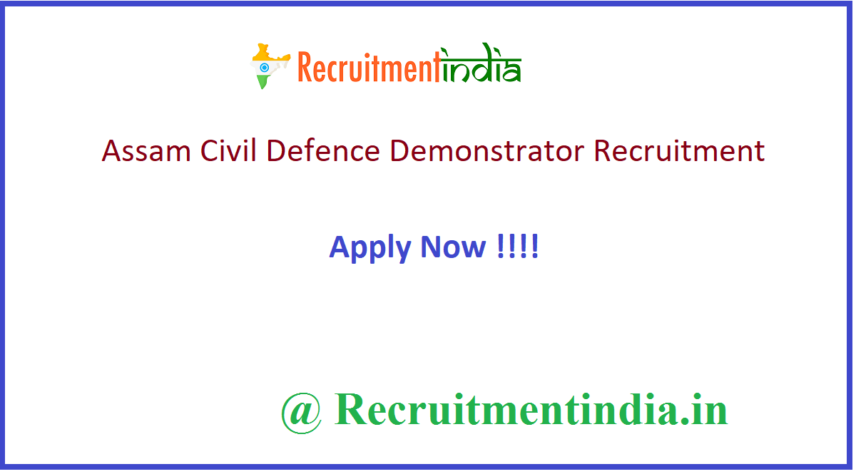 Assam Civil Defence Demonstrator Recruitment