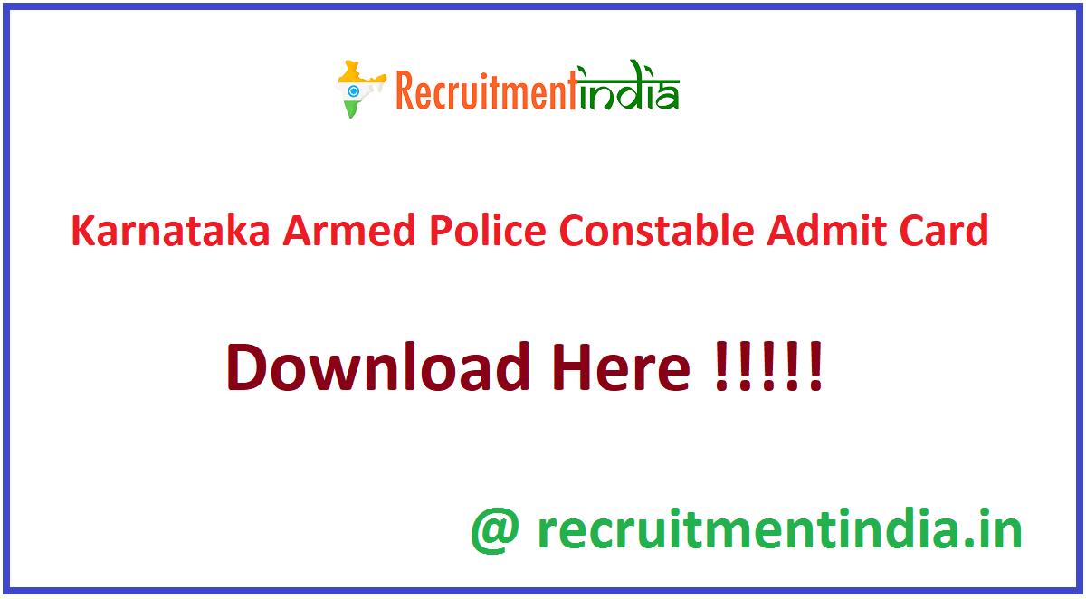 Karnataka Armed Police Constable Admit Card
