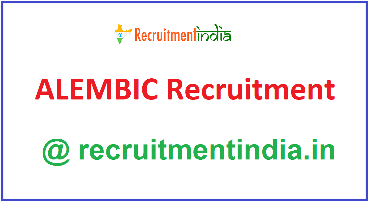 ALEMBIC Recruitment