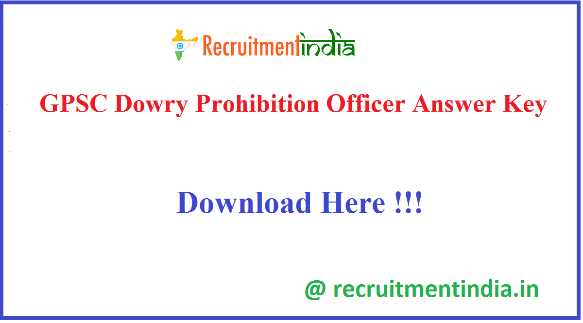 GPSC Dowry Prohibition Officer Answer Key