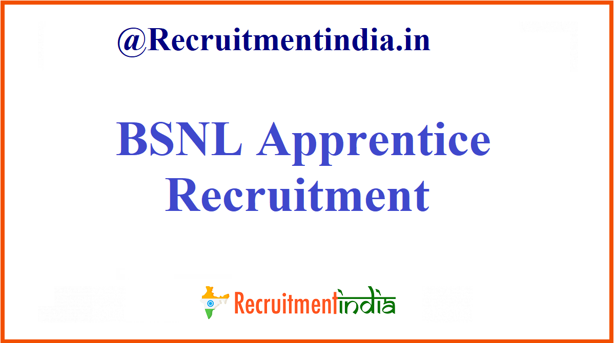 BSNL Apprentice Recruitment