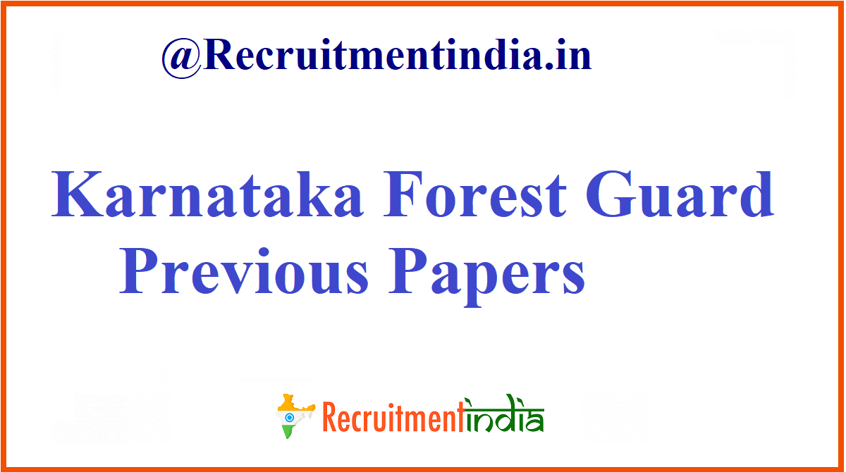 Karnataka Forest Guard Previous Papers