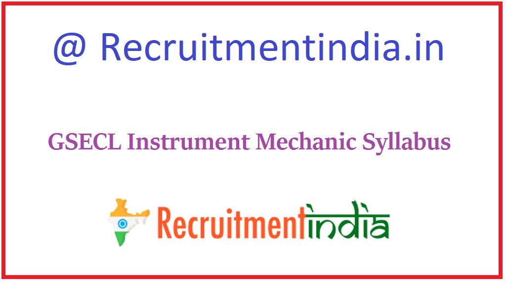 GSECL Instrument Mechanic Syllabus