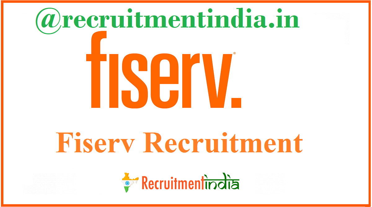 Fiserv Recruitment
