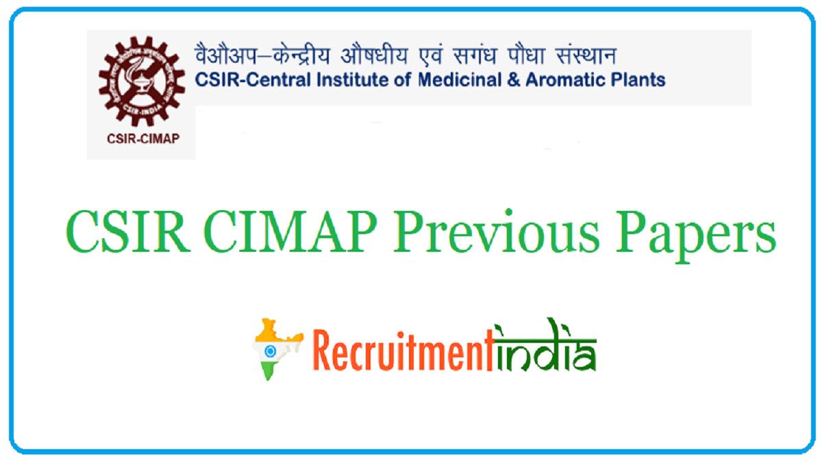 CSIR CIMAP Previous Papers