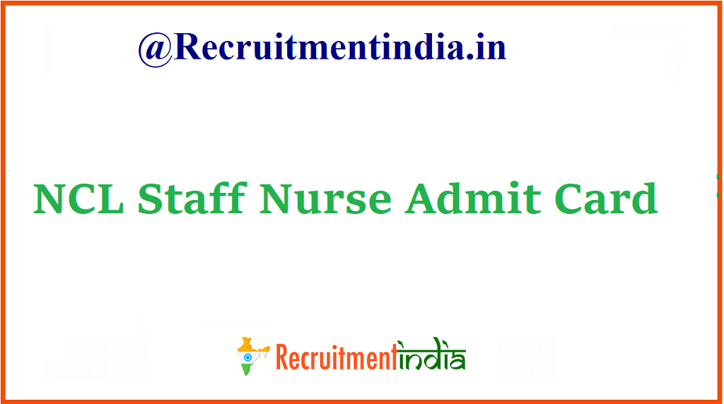 NCL Staff Nurse Admit Card