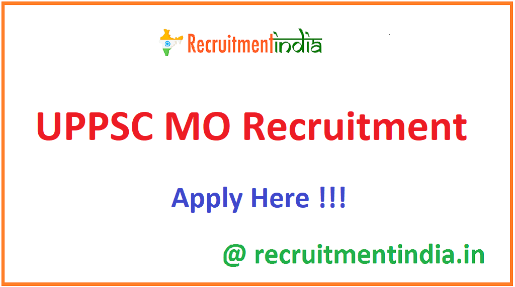 UPPSC MO Recruitment