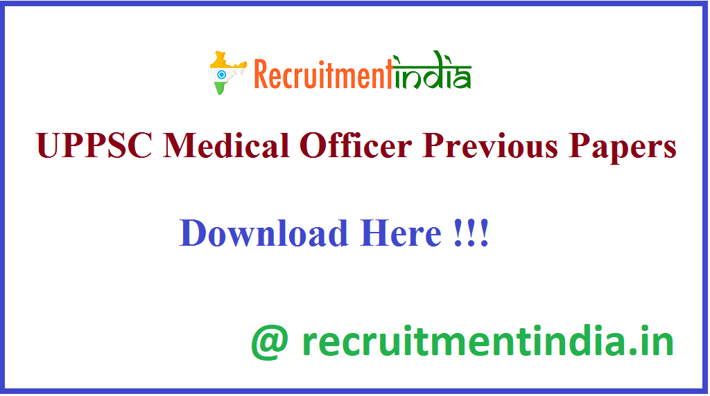 UPPSC Medical Officer Previous Papers
