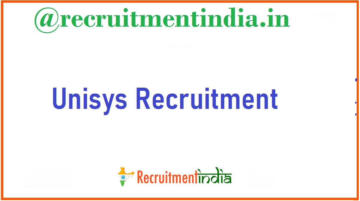 Unisys Recruitment