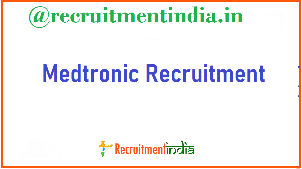 Medtronic Recruitment