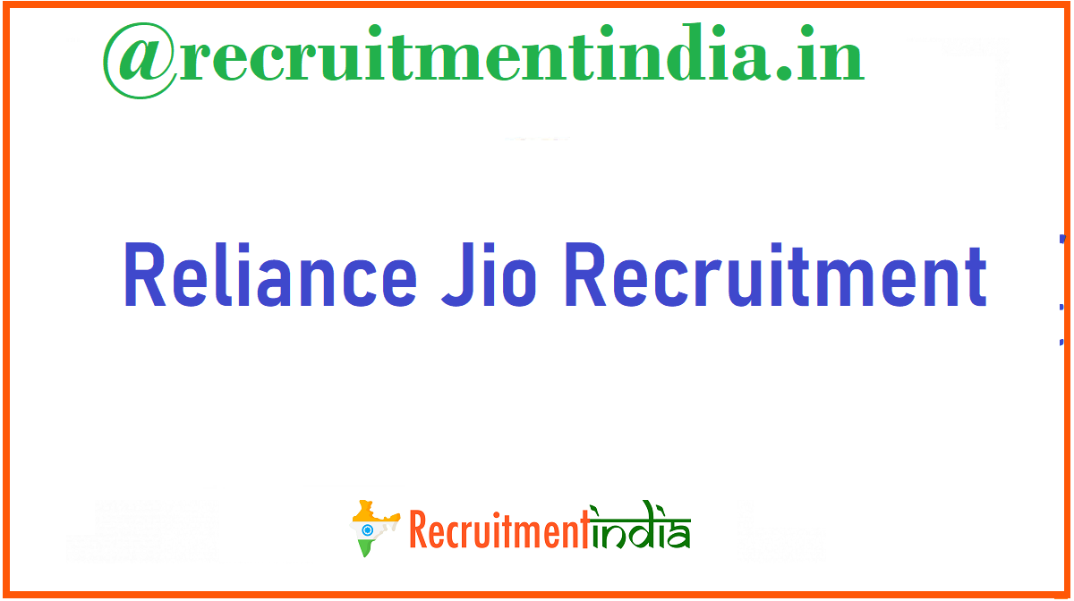 Reliance Jio Recruitment