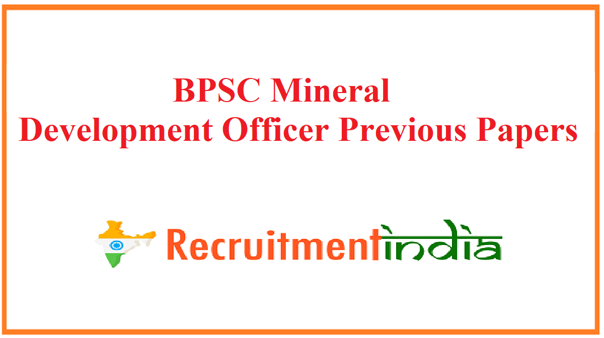 BPSC Mineral Development Officer Previous Papers
