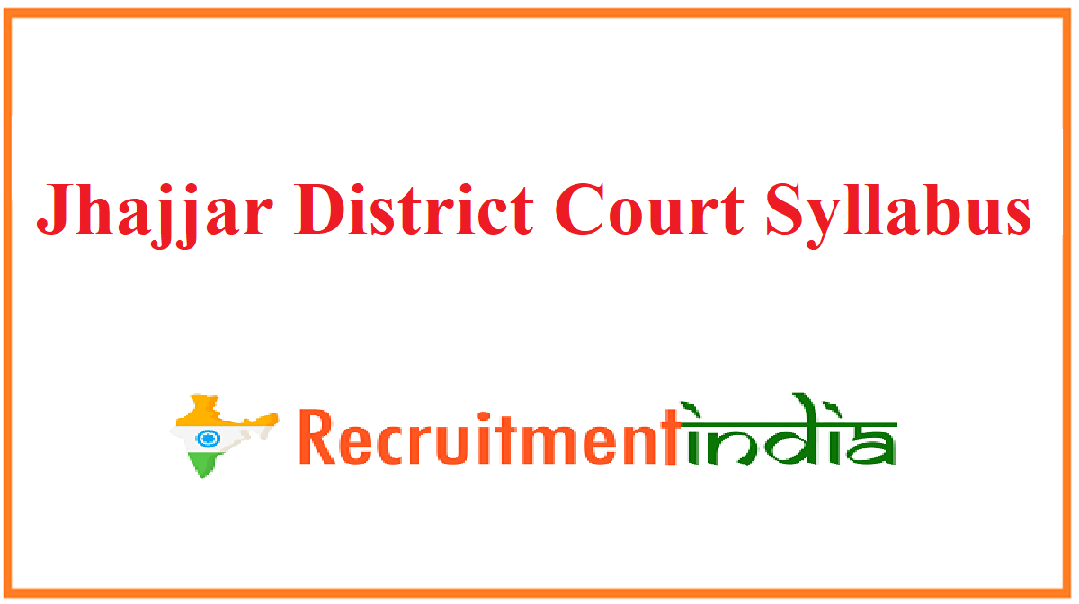 Jhajjar District Court Syllabus
