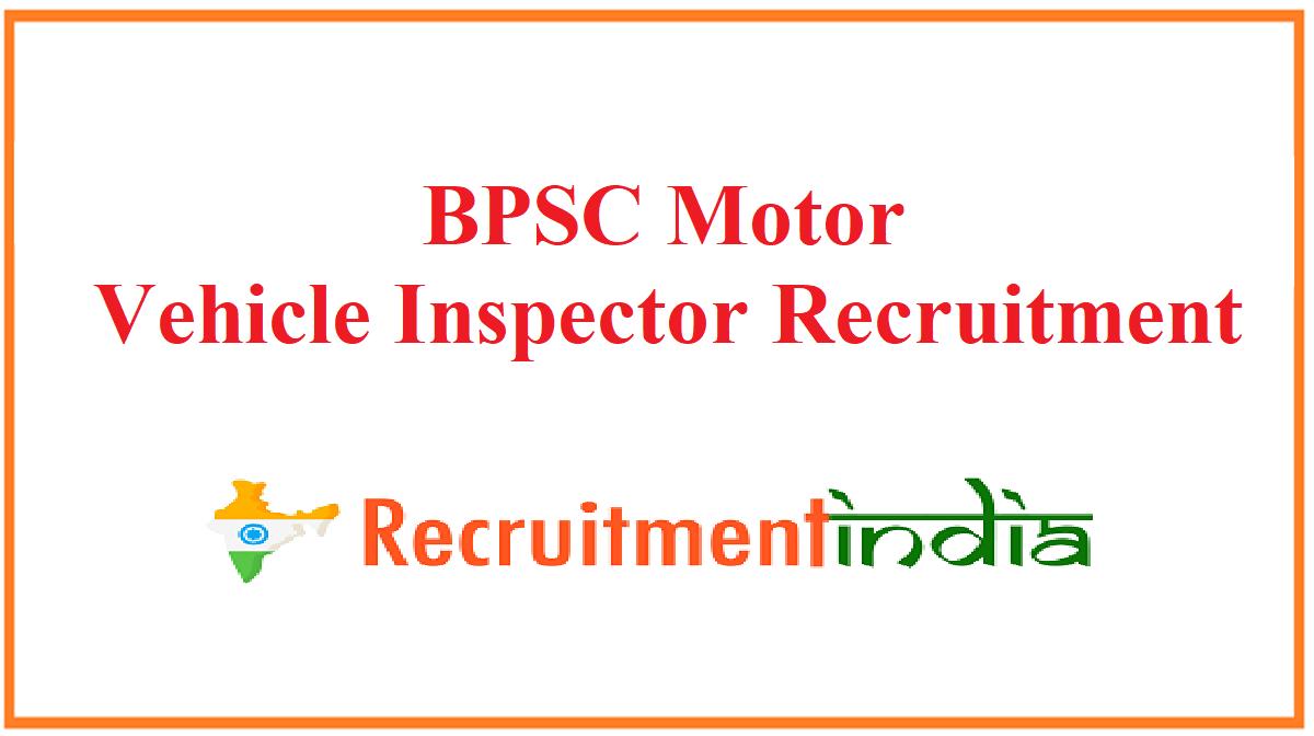 BPSC Motor Vehicle Inspector Recruitment