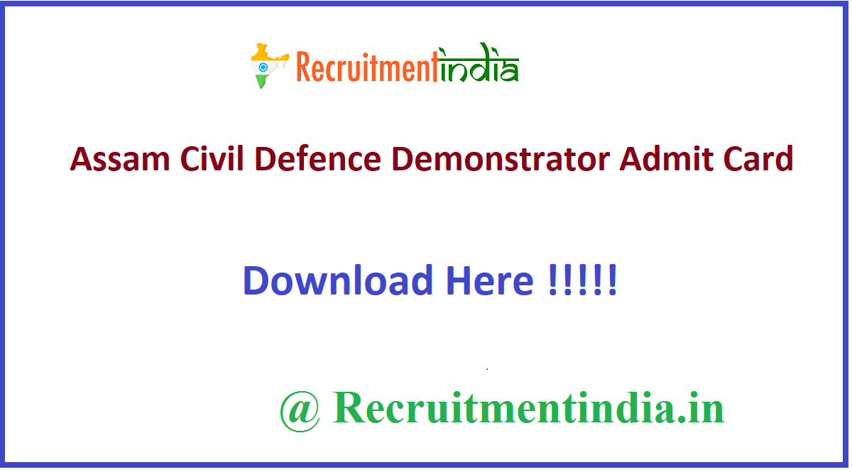 Assam Civil Defence Demonstrator Admit Card
