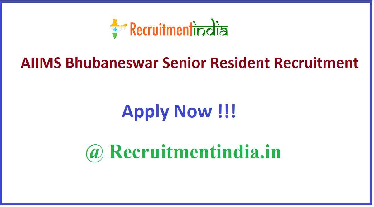 AIIMS Bhubaneswar Senior Resident Recruitment