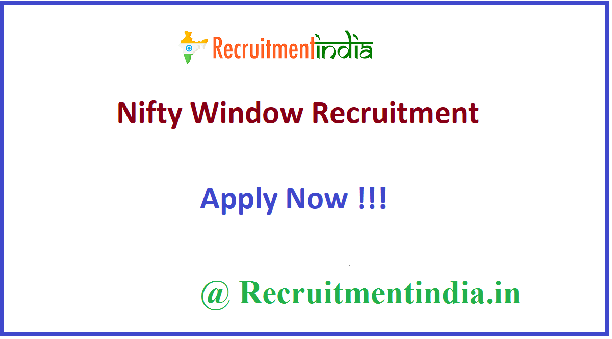 Nifty Window Recruitment